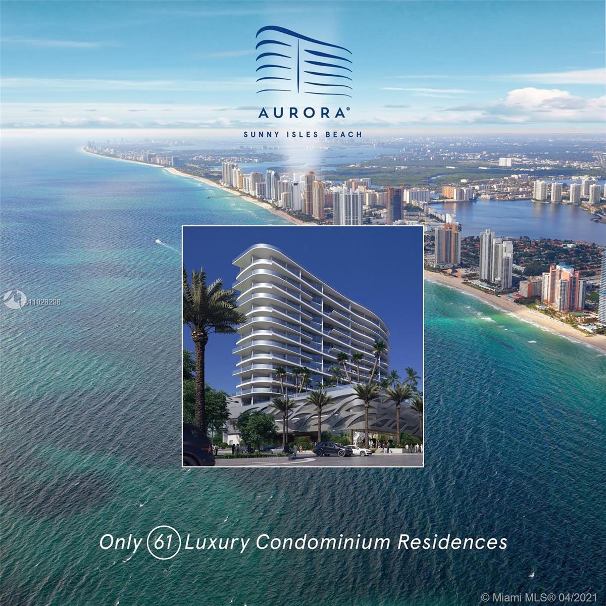 Aurora #401 - 17550 E Collins Av #401, Sunny Isles Beach, FL 33160